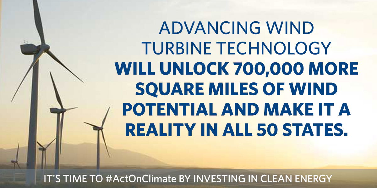 Advancing turbine technology will unlock 700,000 more square miles of wind potential and make it a reality in all 50 states.